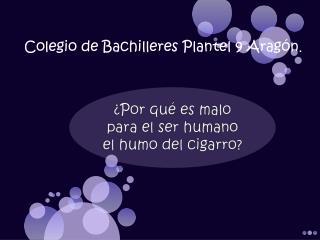 ¿Por qué es malo para el ser humano el humo del cigarro?