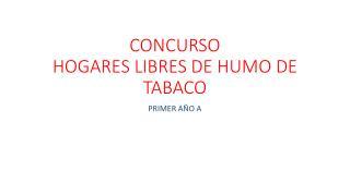 CONCURSO HOGARES LIBRES DE HUMO DE TABACO