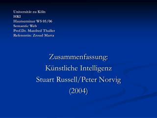 Zusammenfassung: Künstliche Intelligenz Stuart Russell/Peter Norvig (2004)