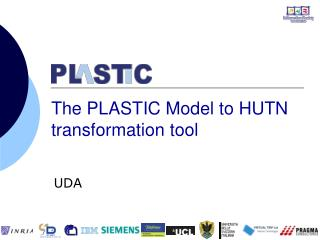 The PLASTIC Model to HUTN transformation tool