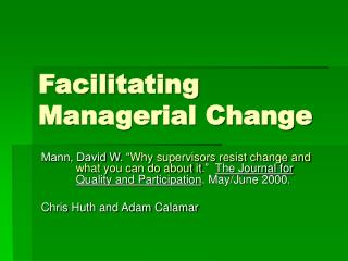 Facilitating Managerial Change