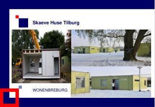Skaeve Huse Tilburg