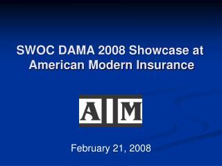 SWOC DAMA 2008 Showcase at  American Modern Insurance