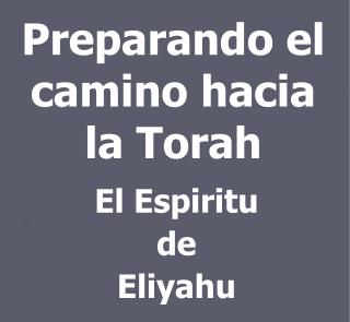 Preparando el camino hacia la Torah
