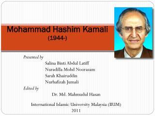 Mohammad Hashim Kamali (1944-)