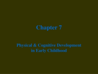 Chapter 7:  Theories of Cognitive Development