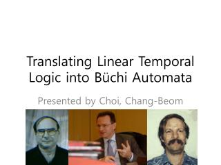 Translating Linear Temporal Logic into Büchi Automata