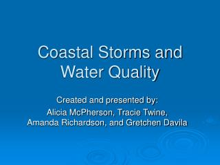 Coastal Storms and Water Quality