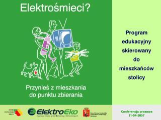 Program  edukacyjny skierowany  do mieszkańców  stolicy