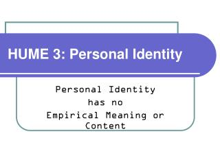 HUME 3: Personal Identity