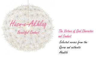 Husn-e-Akhlaq Beautiful Conduct