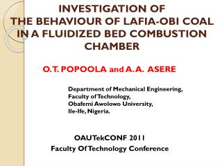 INVESTIGATION OF  THE BEHAVIOUR OF LAFIA-OBI COAL  IN A FLUIDIZED BED COMBUSTION CHAMBER