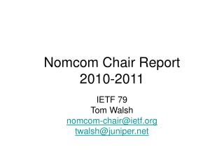 Nomcom Chair Report 2010-2011