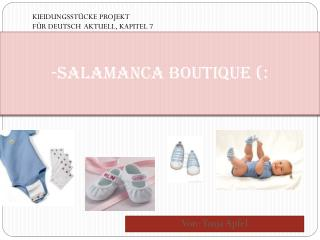 -SALAMANCA Boutique (:
