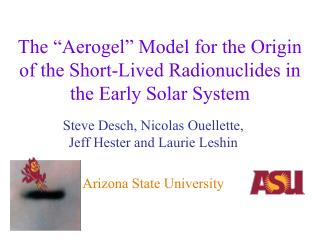 """The """"Aerogel"""" Model for the Origin of the Short-Lived Radionuclides in the Early Solar System"""