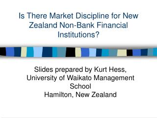 Is There Market Discipline for New Zealand Non-Bank Financial Institutions