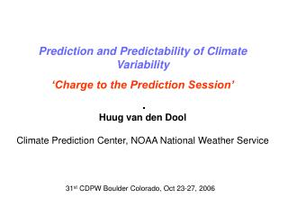 31 st  CDPW Boulder Colorado, Oct 23-27, 2006