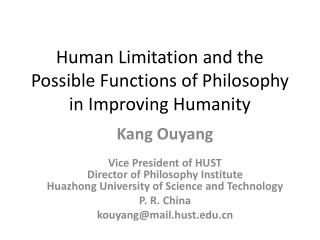 Human Limitation and the Possible Functions of Philosophy in Improving Humanity