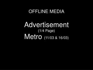 OFFLINE MEDIA