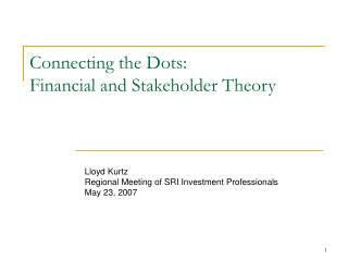 Connecting the Dots: Financial and Stakeholder Theory