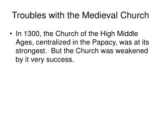 Troubles with the Medieval Church