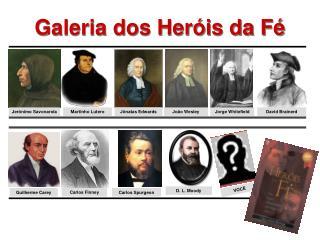 Galeria dos Heróis da Fé