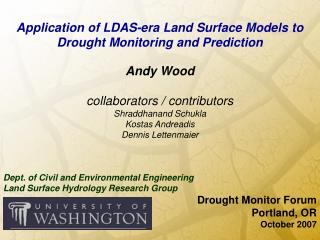 Application of LDAS-era Land Surface Models to Drought Monitoring and Prediction