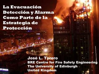 La Evacuación Detección y Alarma Como Parte de la Estrategia de Protección