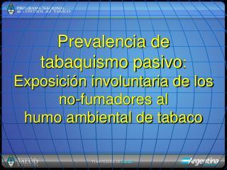 Estudio tabaquismo pasivo en América Latina