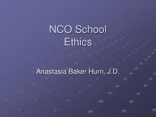 NCO School Ethics