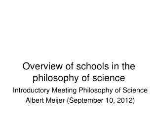 Overview of schools in the philosophy of science