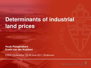 Determinants of industrial land prices