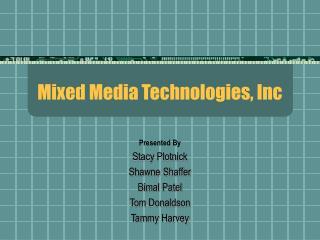 Mixed Media Technologies, Inc
