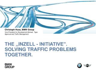 """The ', Inzell  - Initiative """". Solving traffic Problems together."""