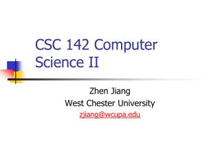 CSC 142 Computer Science II