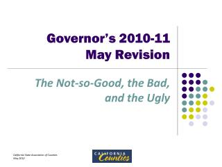 Governor's 2010-11  May Revision