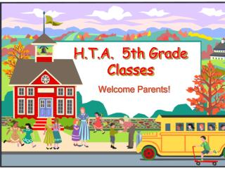 H.T.A.   5th Grade  Classes