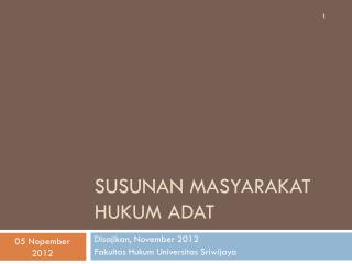 Susunan masyarakat hukum adat