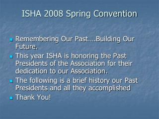 ISHA 2008 Spring Convention