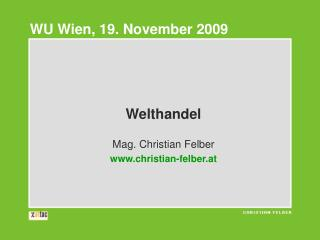 Welthandel Mag. Christian Felber christian-felber.at