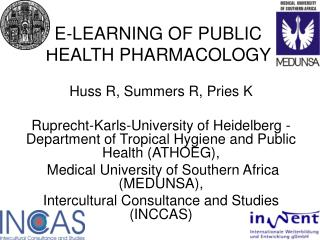 E-LEARNING OF PUBLIC      HEALTH PHARMACOLOGY