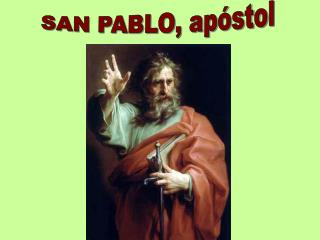 SAN PABLO, apóstol