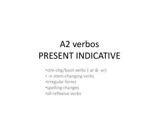 A2 verbos PRESENT INDICATIVE
