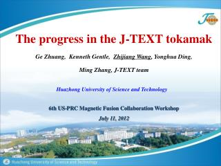 6th US-PRC Magnetic Fusion Collaboration Workshop  July 11, 2012