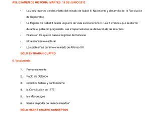 ASL EXAMEN DE HISTORIA, MARTES, 19 DE JUNIO 2012