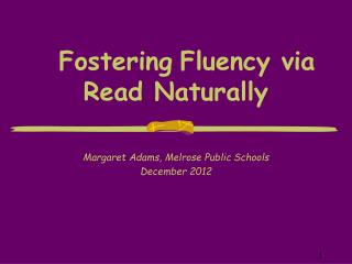 Fostering Fluency via Read Naturally