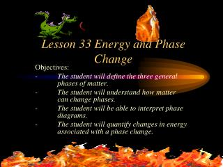Lesson 33 Energy and Phase Change