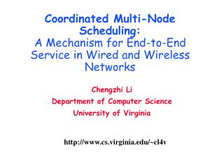 Chengzhi Li  Department of Computer Science University of Virginia