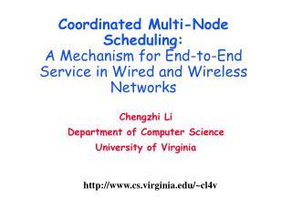 Chengzhi Li  Department of Computer Science University of Virginia