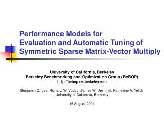 Performance Models for  Evaluation and Automatic Tuning of Symmetric Sparse Matrix-Vector Multiply